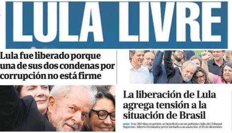 Lula da Silva salió de prisión y copó las tapas de los diarios argentinos